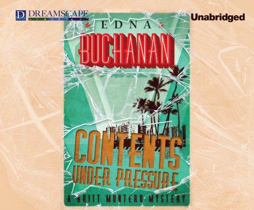 Contents Under Pressure (Compact Disc): Edna Buchanan