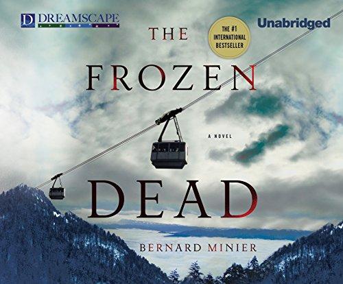 The Frozen Dead (Compact Disc): Bernard Minier