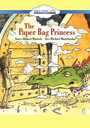 The Paper Bag Princess: Robert Munsch