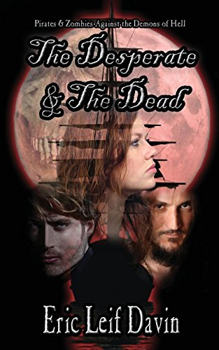 9781629291420: The Desperate and the Dead