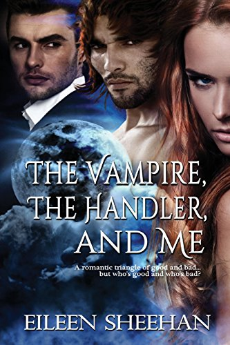 9781629293110: The Vampire, the Handler, and Me
