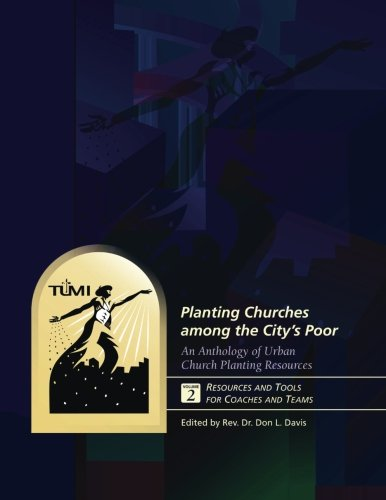 9781629323053: Planting Churches among the City's Poor: An Anthology of Urban Church Planting R: Volume 2: Resources and Tools for Coaches and Teams