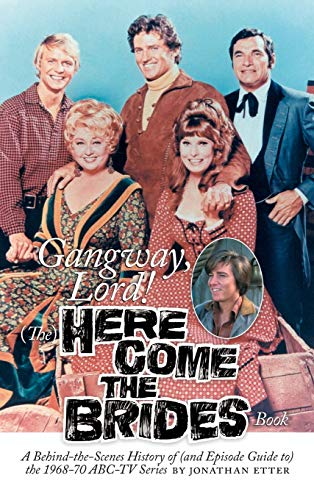9781629330396: Gangway, Lord, (The) Here Come the Brides Book