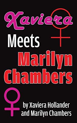 Xaviera Meets Marilyn Chambers (hardback): Xaviera Hollander, Hollander;marilyn