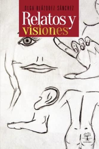 9781629341101: Relatos y visiones (Spanish Edition)