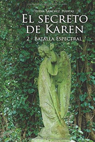 9781629345383: El secreto de Karen 2: Batalla Espectral (Edición Amazon)