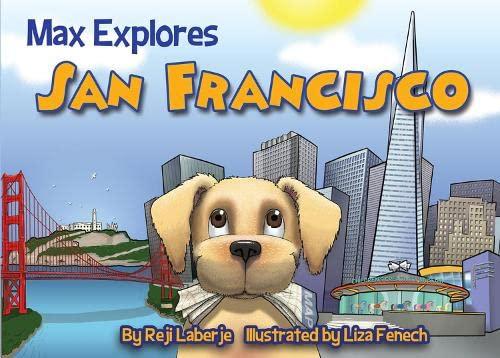 9781629370057: Max Explores San Francisco