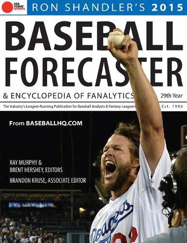2015 Baseball Forecaster: & Encyclopedia of Fanalytics: Shandler, Ron; Murphy, Ray; Hershey, ...