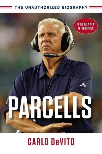 Parcells: The Unauthorized Biography: DeVito, Carlo