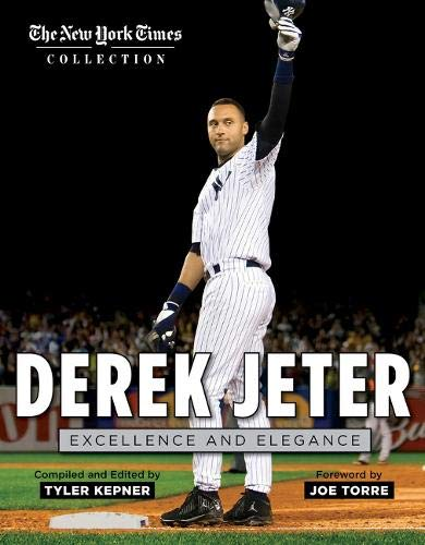 Derek Jeter: Excellence and Elegance (The New York Times Collection): New York Times
