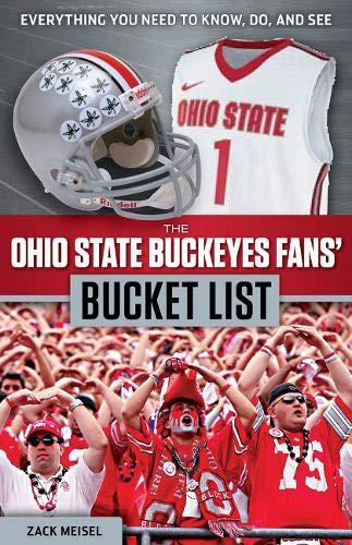 The Ohio State Buckeyes Fans' Bucket List: Meisel, Zack
