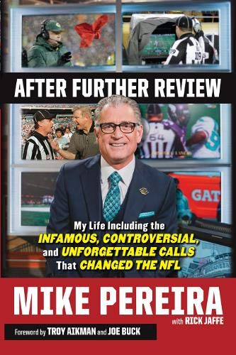 After Further Review: My Life Including the Infamous, Controversial, and Unforgettable Calls That ...
