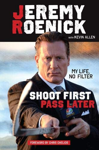 Shoot First, Pass Later: My Life, No Filter: Roenick, Jeremy; Allen, Kevin