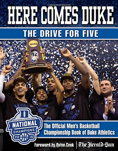 Here Comes Duke: The Drive for Five: The Official Men's Basketball Championship Book of Duke ...
