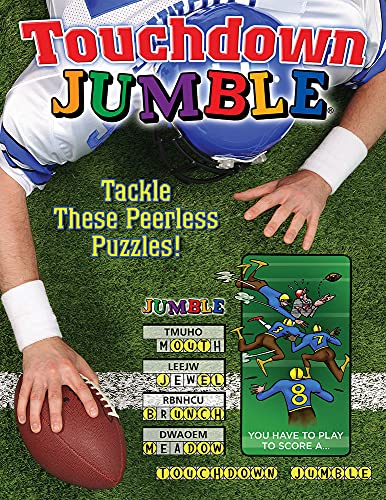 Touchdown Jumble : Tackle These Peerless Puzzles! (Jumbles )