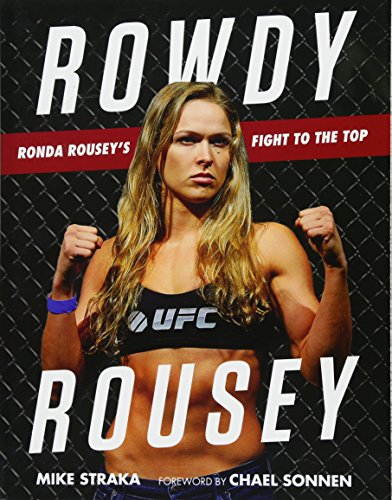 9781629372396: Rowdy Rousey: Ronda Rousey's Fight to the Top