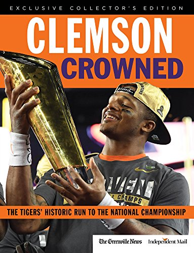 Clemson Crowned: The Tigers' Historic Run to the National Championship