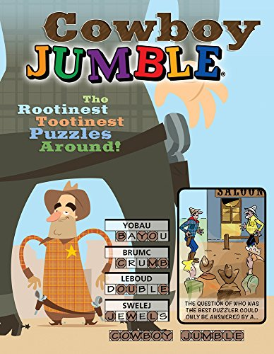 Cowboy Jumble: The Rootinest, Tootinest Puzzles Around! (Jumbles )