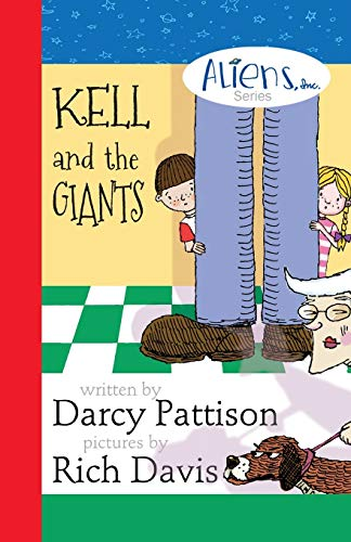 Kell and the Giants (Aliens Inc. Series) (Volume 3): Pattison, Darcy