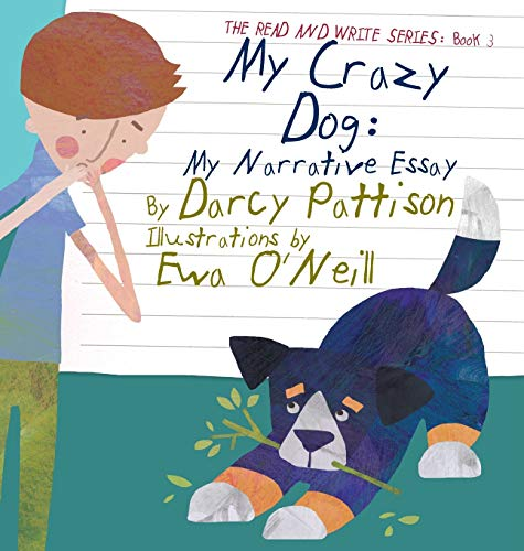 9781629440521: My Crazy Dog: My Narrative Essay (The Read and Write Series)