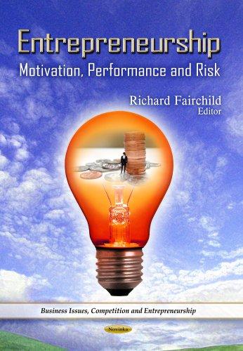 9781629481531: Entrepreneurship: Motivation, Performance and Risk