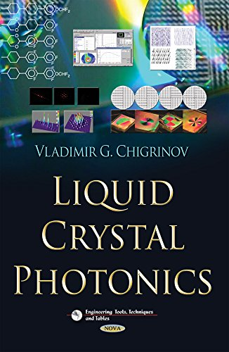 9781629483153: Liquid Crystal Photonics (Engineering Tools, Techniques and Tables)