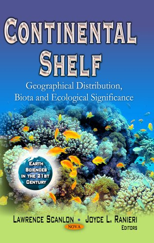 Continental Shelf: Geographical Distribution, Biota and Ecological: Scanlon, Lawrence (Editor)/