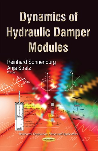 Dynamics of Hydraulic Damper Modules (Mechanical Engineering Theory and Applications): Sonnenburg, ...
