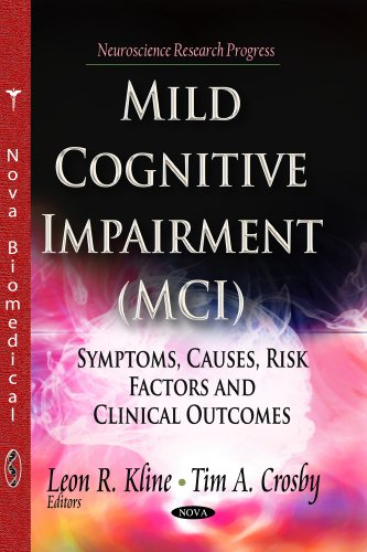 Mild Cognitive Impairment (MCI): Symptoms, Causes And: Kline, Leon R.