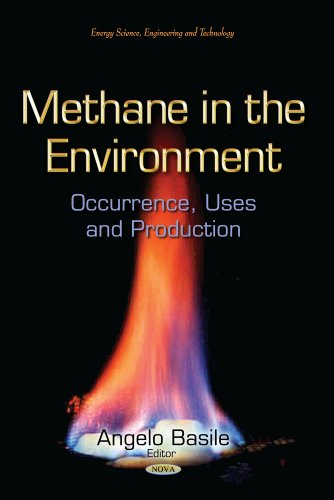 9781629484211: Methane in the Environment: Occurrence, Uses and Production (Energy Science, Engineering and Technology / Environmental Research Advances)