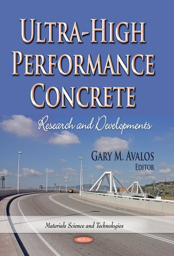 9781629484617: Ultra-High Performance Concrete: Research and Developments (Materials Science and Technologies: Transportation Infrastructure - Roads, Highways, Bridges, Airports and Mass Transit)