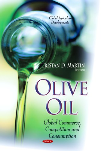 Olive Oil: Global Commerce, Competition and Consumption (Global Agriculture Developments)