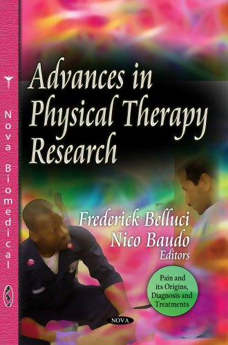 Advances in Physical Therapy Research (Pain and Its Origins, Diagnosis and Treatments)