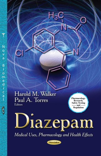 9781629486277: Diazepam: Medical Uses, Pharmacology and Health Effects (Pharmacology-research, Safety Testing and Regulation)