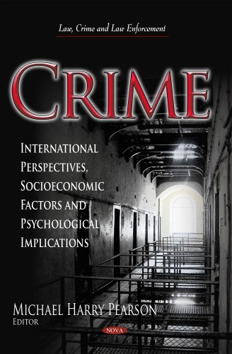9781629486574: Crime: International Perspectives, Socioeconomic Factors and Psychological Implications (Law, Crime and Law Enforcement)
