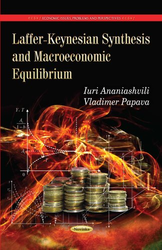 Laffer-Keynesian Synthesis and Macroeconomic Equilibrium (Economic Issues, Problems and ...