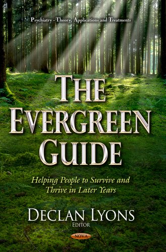9781629487144: The Evergreen Guide: Helping People to Survive and Thrive in Later Years (Psychiatry-theory, Applications and Treatments)
