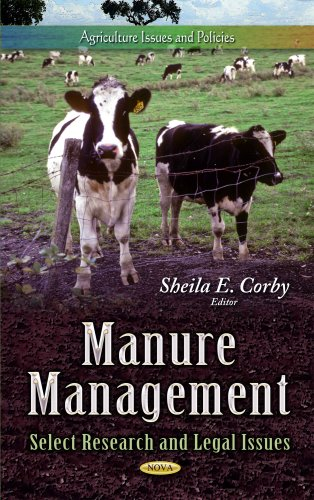 Manure Management: Select Research and Legal Issues (Agriculture Issues and Policies)