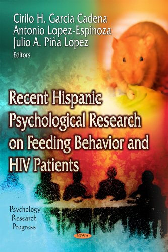 9781629489193: Recent Hispanic Psychological Research on Feeding Behavior and HIV Patients (Psychology Research Progress)
