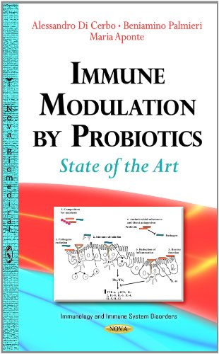 9781629489544: Immune Modulation by Probiotics: State of the Art (Immunology and Immune System Disorders)