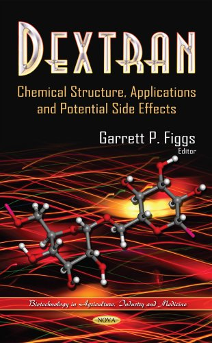 9781629489605: Dextran: Chemical Structure, Applications and Potential Side Effects (Recent Trends in Biotechnology)