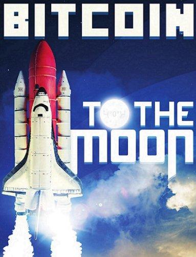 9781629518800: Bitcoin Magazine Issue 16: To the Moon (November)