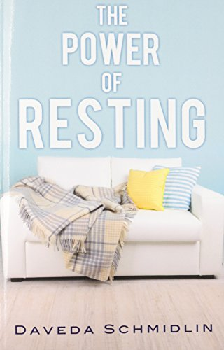 9781629528472: The Power of Resting