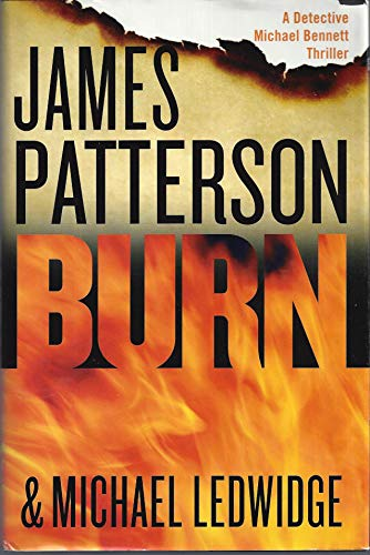 9781629530154: Burn: A Detective Michael Bennett Thriller (Large Print) by Unknown (2014) Hardcover