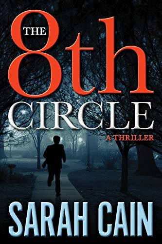 The 8th Circle: A Thriller (A Danny Ryan Thriller): Sarah Cain