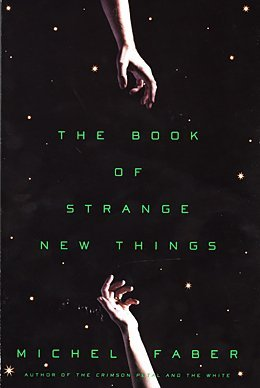 9781629535395: The Book of Strange New Things