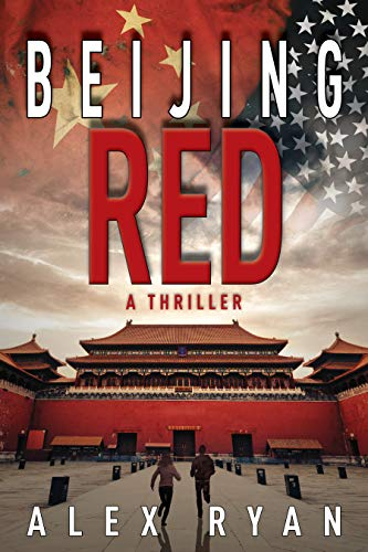 Beijing Red: A Thriller (Hardcover): James Bradley