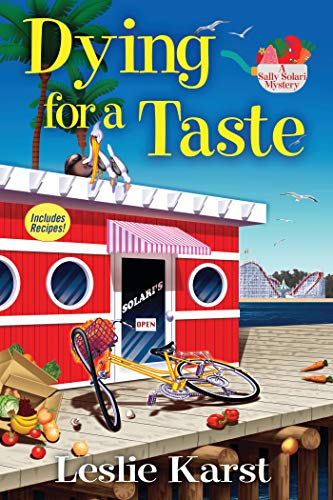 9781629535975: Dying for a Taste: A Sally Solari Mystery