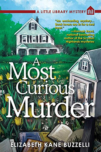 9781629536064: A Most Curious Murder: A Little Library Mystery