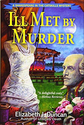 Ill Met By Murder: Elizabeth J. Duncan